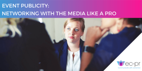 Event Publicity: Networking with the media like a pro