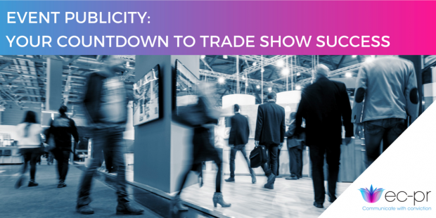 Event Publicity: Your Countdown to Trade Show Success