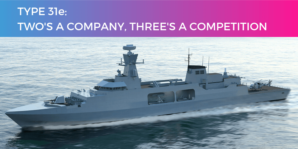 Type 31e: Two's company, three's a competition