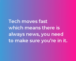 Tech moves fast excerpt
