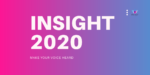 Make your voice heard: the Insight 2020 Survey
