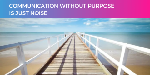 Public Relations without purpose is just noise | B2B PR