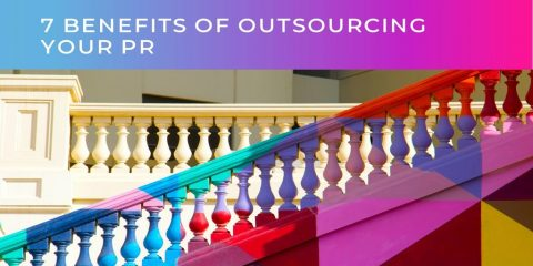 7 Benefits of outsourcing your PR