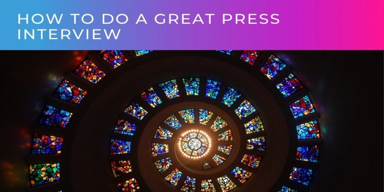 How to do a great B2B press interview