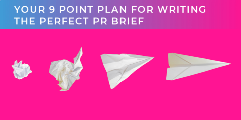 Your 9-point plan for writing the perfect PR brief