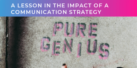 The Impact of a Communication Strategy – Tech PR Case Study