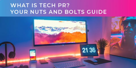 What is Tech PR?