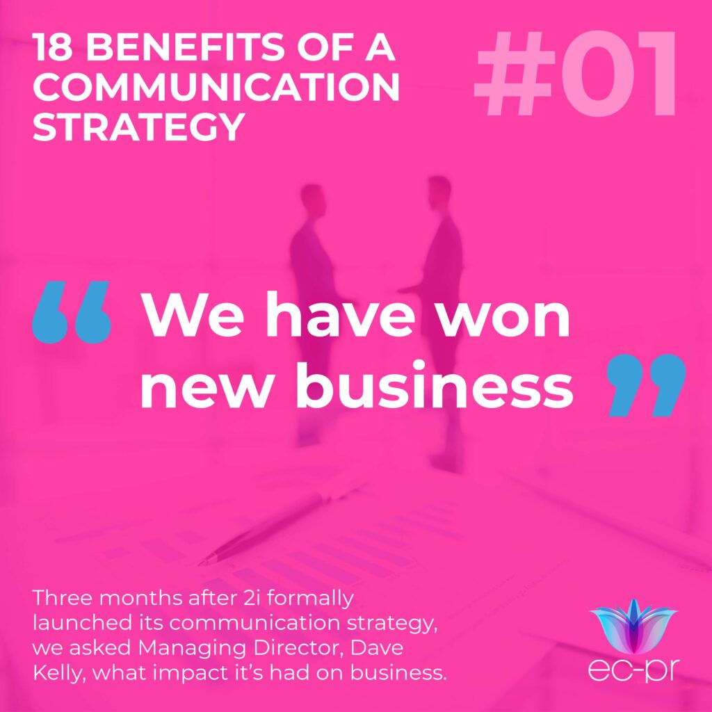 PR in Sales: We have won new business because of our communication strategy