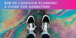 B2B PR campaign planning