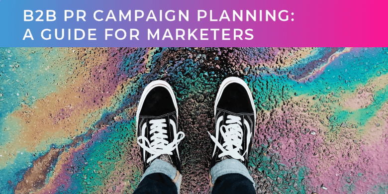 B2B PR Campaign Planning guide