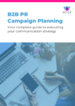 PR Guide to B2B PR Campaign Planning