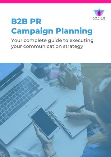 PR Guide to B2B PR Campaign Planning