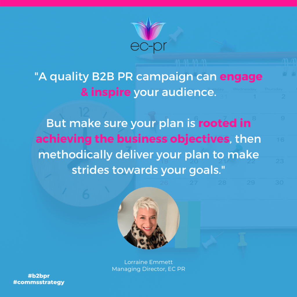 Quality B2B PR Campaigns can engage and inspire you audience