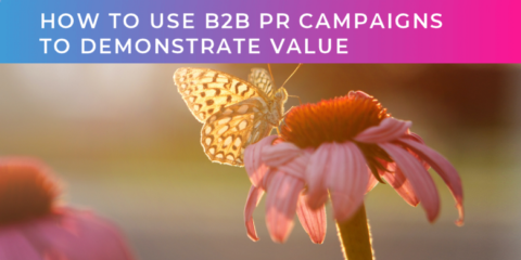 PR Campaigns to demonstrate value