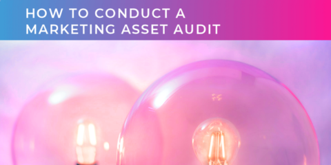 How to conduct a marketing asset audit and why it is an essential step in B2B PR campaign planning