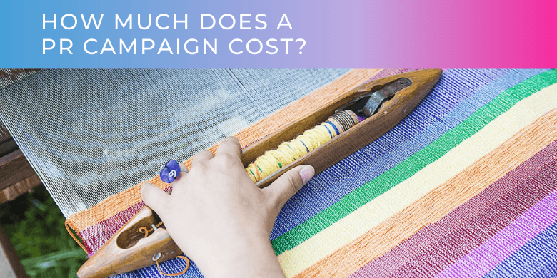 PR campaign costs