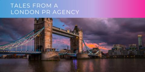 Tales From A London PR Agency