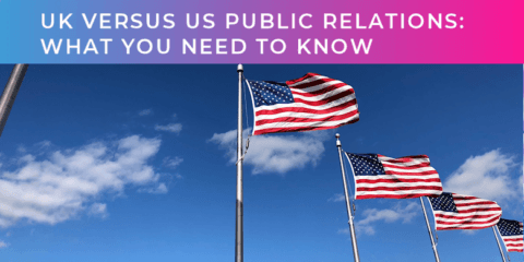 UK vs US PR: What you need to know before scaling up in America