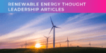 Creating successful renewable energy thought leadership articles